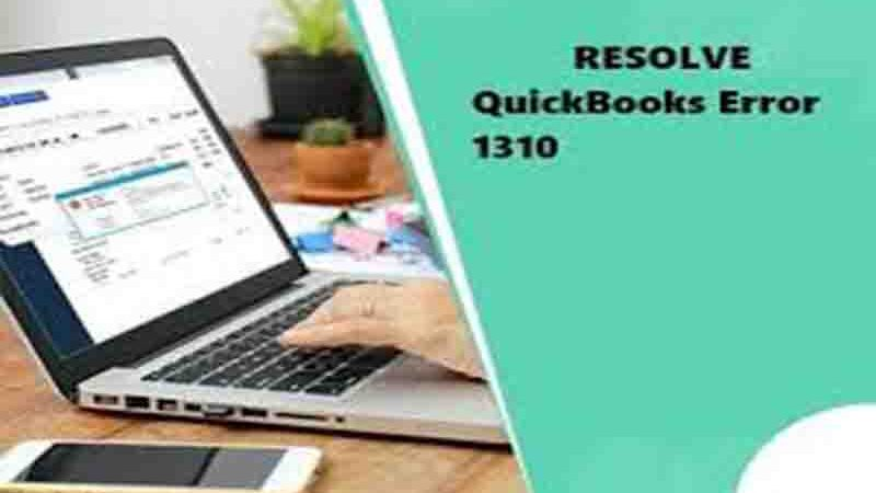 """How to Fix QuickBooks Error Code 1310"""