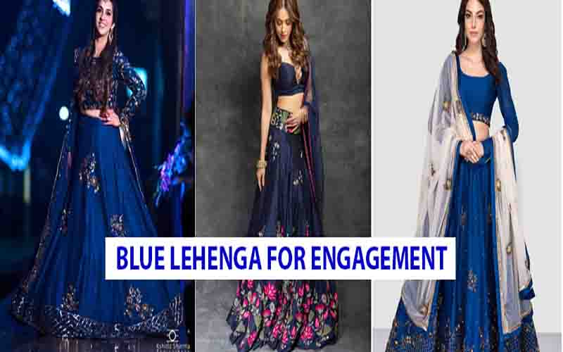 5 Blue Shades Of Engagement Lehenga Which Is Extra Ordinary