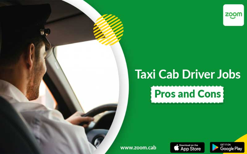 Taxi Cab Driver Jobs – Pros and Cons