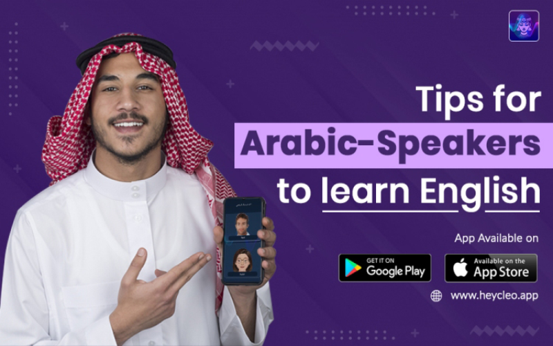 Tips for Arabic-Speakers to learn English